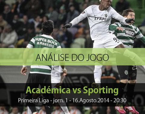 Análise do jogo: Académica vs Sporting (16 Agosto 2014)