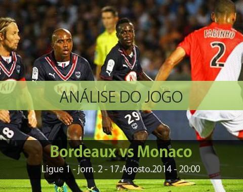 Análise do jogo: Bordeuax vs Mónaco (17 Agosto 2014)