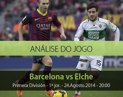 Análise do jogo:  Barcelona vs Elche (24 Agosto 2014)