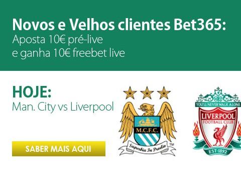 Freebet para novos e velhos clientes Bet365 no Manchester City vs Liverpool