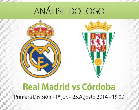 Análise do jogo: Real Madrid vs Córdoba (25 Agosto 2014)