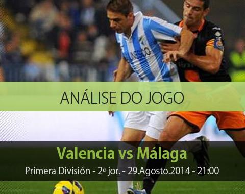 Análise do jogo: Valência vs Málaga (29 Agosto 2014)