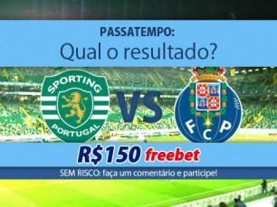 Ganhe 150 reais por acertar o resultado do Sporting vs Porto
