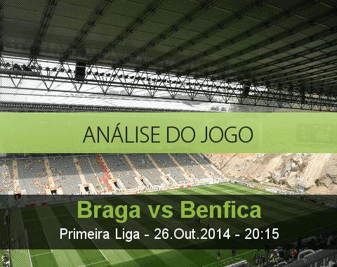 Análise do jogo: Braga vs Benfica (26 Outubro 2014)