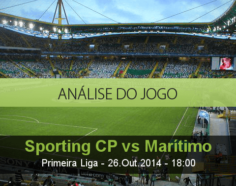 Análise do jogo: Sporting vs Marítimo (26 Outubro 2014)