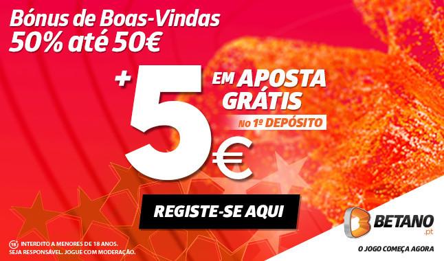 Betano: Bónus 50€ + Aposta Grátis de 5€