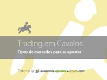 Tipos de mercados para se apostar em corridas de cavalos.