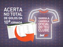 Acerta no total de golos da 10ª jornada e ganha a camisola oficial do teu clube
