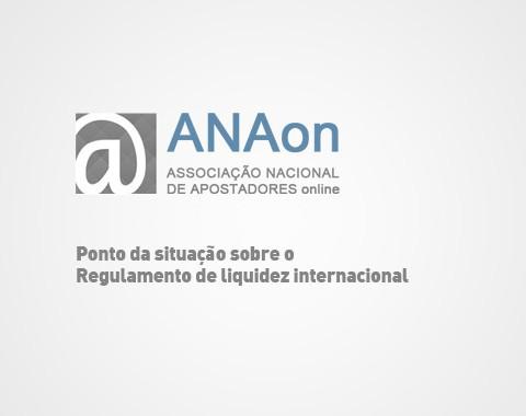Posição da ANAon em relação ao Regulamento de Liquidez internacional