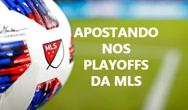 Tudo o que você precisa saber para apostar nos playoffs da MLS