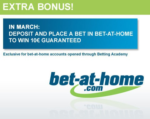 Bets placed in March at bet-at-home will give you an extra 10€ bonus