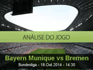 Análise do jogo: Bayern de Munique vs Werder Bremen (18 Outubro 2014)