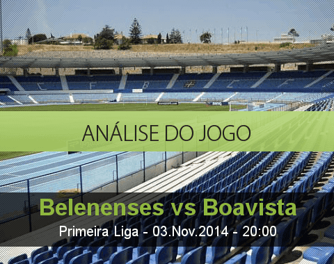 Análise do jogo: Belenenses vs Boavista (3 Novembro 2014)