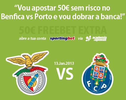 Vou apostar 50 euros sem risco no Benfica - Porto e vou dobrar a banca