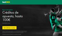 Bet365: Créditos de Apuesta hasta 100€