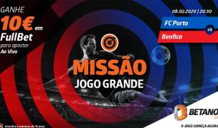 10€ para apostar no FC Porto-Benfica