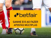 Betfair - Ganhe $10 ao fazer apostas múltiplas
