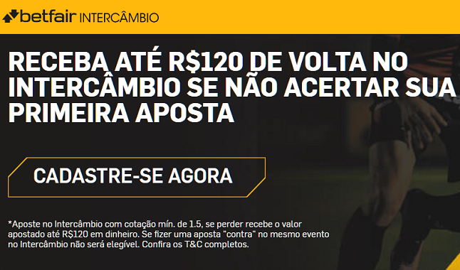 R$120 de volta no intercâmbio da Betfair