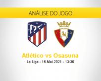 Prognóstico Atlético Osasuna (16 maio 2021)