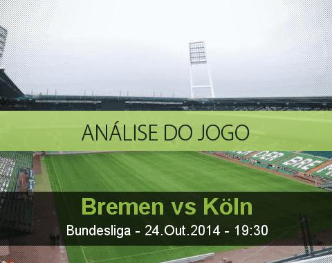 Análise do jogo: Werder Bremen vs Colónia (24 Outubro 2014)