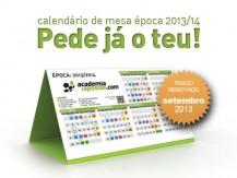 Oferta calendário da época 2013/2014 - também em Setembro