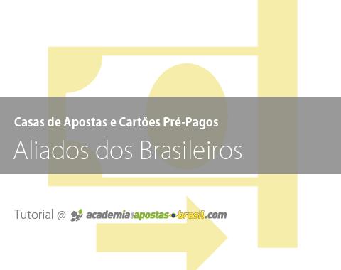 Casas de Apostas e Cartões Pré-Pagos: Aliados dos Brasileiros!