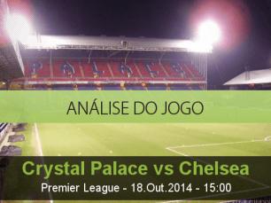 Análise do jogo: Crystal Palace vs Chelsea (18 Outubro 2014)