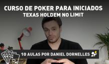 Curso de Poker, como se joga Texas Holdem No Limit, por Daniel Dornelles
