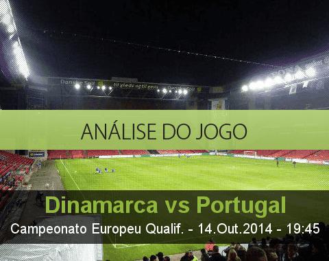 Análise do jogo: Dinamarca vs Portugal (14 Outubro 2014)