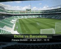 Elche vs Barcelona