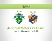 Pronóstico Jeonbuk Motors Ulsan (19 mayo 2021)