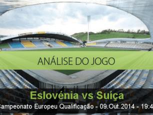 Análise do jogo: Eslovénia vs Suiça  (9 Outubro 2014)