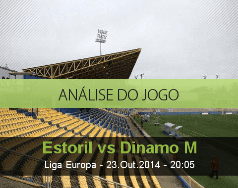 Análise do jogo: Estoril Praia vs Dínamo Moscovo  (23 Outubro 2014)