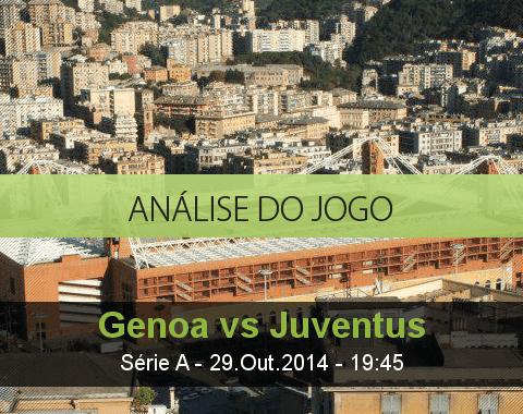 Análise do jogo: Génova vs Juventus (29 Outubro 2014)