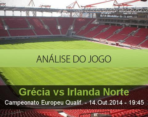 Análise do jogo: Grécia vs Irlanda do Norte (14 Outubro 2014)