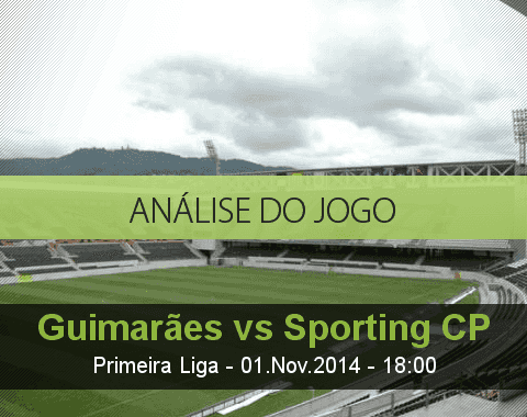 Análise do jogo: Vitória Guimarães vs Sporting (1 Novembro 2014)