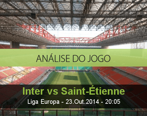 Análise do jogo: Internazionale vs Saint-Étienne (23 Outubro 2014)
