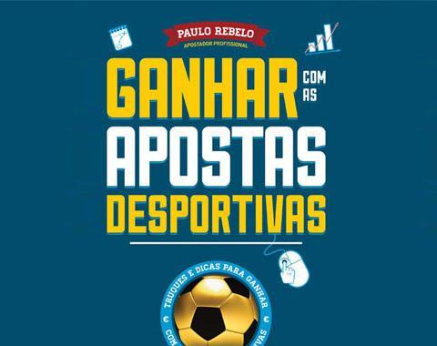"""Livro """"Ganhar com as Apostas Desportivas"""" de Paulo Rebelo - Já à venda!"""
