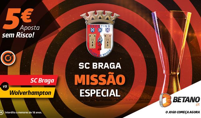 Aposta Sem Risco para o SC Braga vs Wolverhampton