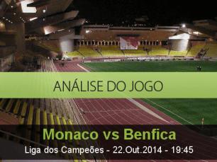 Análise do jogo: Mónaco vs Benfica  (22 Outubro 2014)