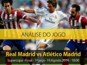 Análise do jogo: Real Madrid vs Atlético (19 Agosto 2014)