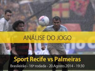 Análise do jogo: Sport Recife X Palmeiras (20 Agosto 2014)
