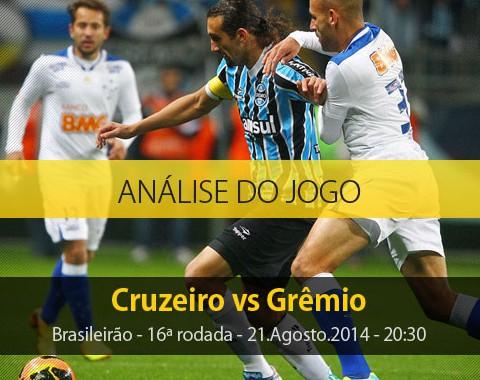 Análise do jogo: Cruzeiro X Grêmio (21 Agosto 2014)