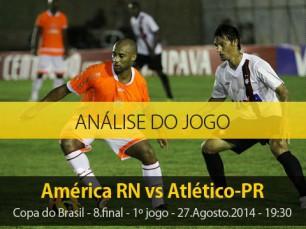 Análise do jogo: América RN X Atlético PR (27 Agosto 2014)