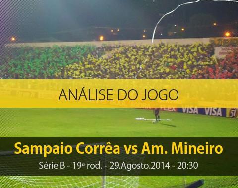 Análise do jogo: Sampaio Corrêa X América Mineiro (29 Agosto 2014)
