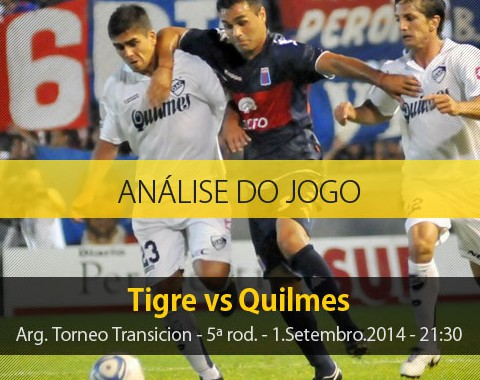 Análise do jogo: Tigre vs Quilmes (1 Setembro 2014)