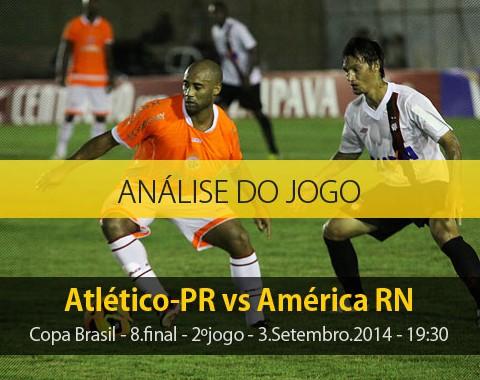 Análise do jogo: Atlético-PR vs América RN (3 Setembro 2014)