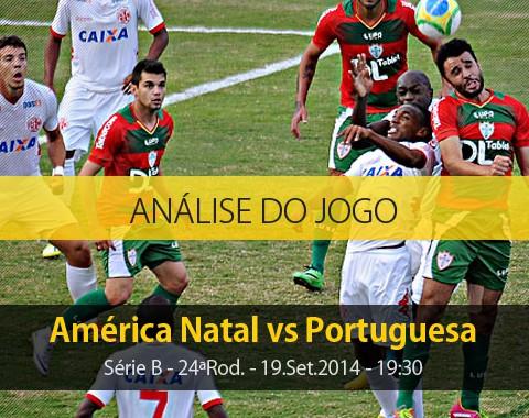 Análise do jogo: América de Natal X Portuguesa (19 Setembro 2014)