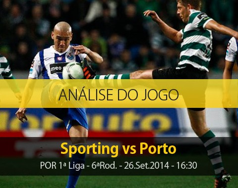 Análise do jogo: Sporting vs Porto (26 Setembro 2014)