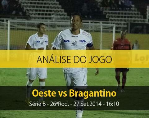 Análise do jogo: Oeste X Bragantino (27 Setembro 2014)